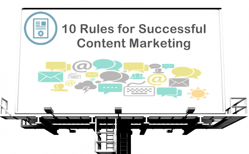 10 Rules for Successful Content Marketing in 2015
