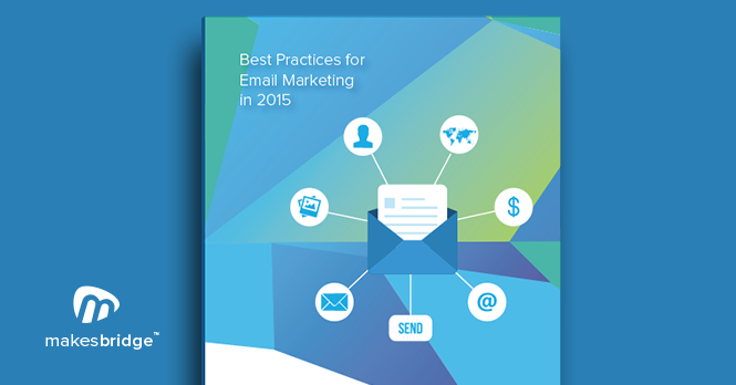 Email-Marketing-in-2015-Makesbridge