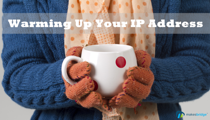 How to Warm Up Your IP Address