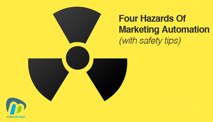 4 Hazards of Marketing Automation
