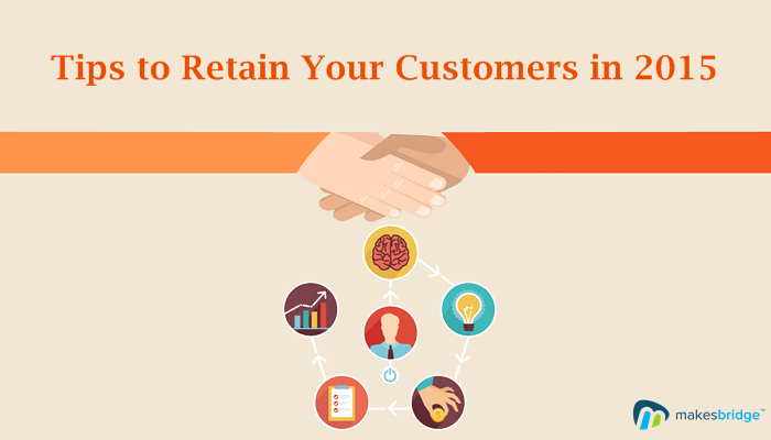 How to retain your customers in 2015