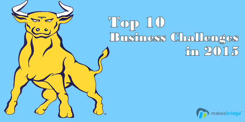 Top 10 Business Challenges in 2015
