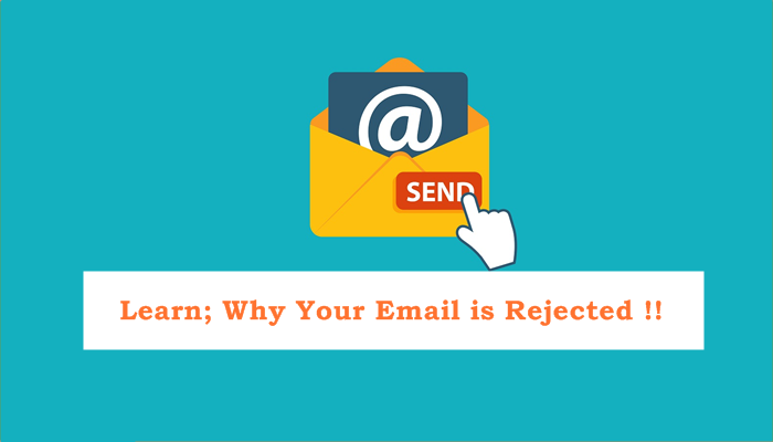 Top 9 Reasons Your Emails are Rejected