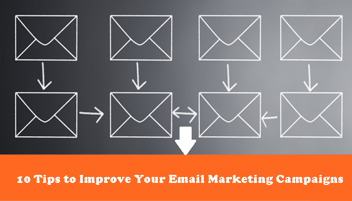 10 Tips to Improve Your Email Marketing Campaigns