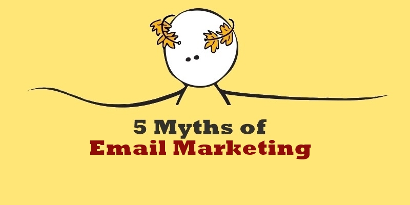 5 Email Marketing Myths That May Surprise You