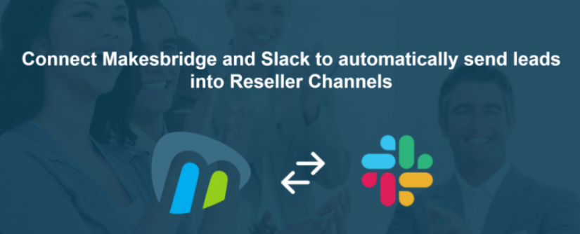 Playbook: Distribute Leads To Your Reseller Network and Track Progress on Slack